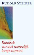 Raadsels van het menselijk temperament - Rudolf Steiner (ISBN 9789060383254)