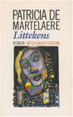 Littekens - Patricia Marie Madeleine Godelieve De Martelaere (ISBN 9789051080612)