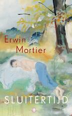 Sluitertijd - Erwin Mortier (ISBN 9789023488217)