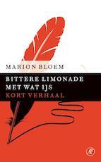 Bittere limonade met wat ijs - Marion Bloem (ISBN 9789029590020)