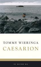 Caesarion - Tommy Wieringa (ISBN 9789023429876)