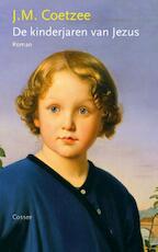 De kinderjaren van Jezus - J.M. Coetzee (ISBN 9789059365285)