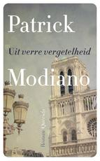 Uit verre vergetelheid - Patrick Modiano (ISBN 9789021458236)