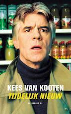 Tijdelijk nieuw - Kees van Kooten (ISBN 9789023417200)