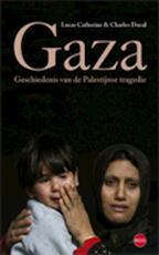GAZA - C. Ducal, Charles Ducal, K. Lucas (ISBN 9789064451331)