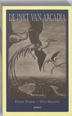 De inkt van Arcadia - P. Pierik, Perry Pierik, Wim Huijser, Wim Huijser (ISBN 9789059116726)