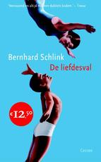 De liefdesval - Bernhard Schlink (ISBN 9789059362116)