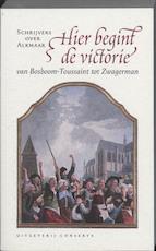 Hier begint de victorie - Kees de Bakker, Kees de Bakker, J. Cox (ISBN 9789054292708)
