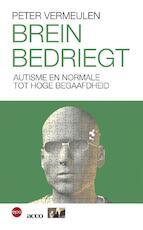 Brein bedriegt - Peter Vermeulen (ISBN 9789064457173)