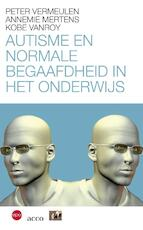 Autisme en normale begaafdheid in het onderwijs - Pete Vermeulen (ISBN 9789033482083)