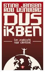 Dus ik ben - Rob Wijnberg, Stine Jensen (ISBN 9789023464549)