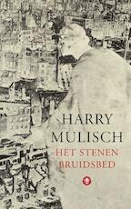 Het stenen bruidsbed - Harry Mulisch (ISBN 9789023476825)