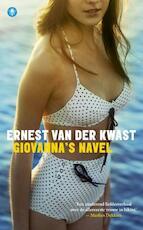 Giovanna's navel - Ernest van der Kwast (ISBN 9789023476726)