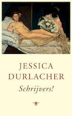 Schrijvers! - Jessica Durlacher