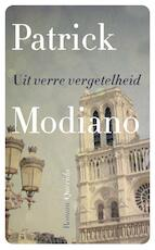 Uit verre vergetelheid - Patrick Modiano (ISBN 9789021458243)