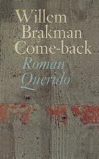 Come-back - Willem Brakman (ISBN 9789021443737)