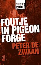Foutje in Pigeon Forge - Peter de Zwaan