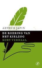 De roering van het kielzog - Arthur Japin (ISBN 9789029591164)