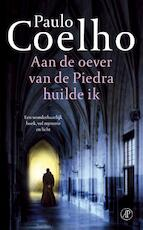 Aan de oever van de Piedra huilde ik - Paulo Coelho