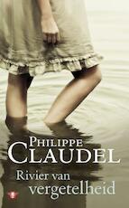 Rivier van vergetelheid - Philippe Claudel (ISBN 9789023449119)