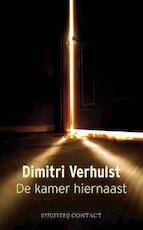 De kamer hiernaast - Dimitri Verhulst (ISBN 9789025430986)