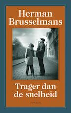Trager dan de snelheid - Herman Brusselmans