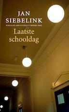 Laatste schooldag - Jan Siebelink