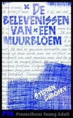 De belevenissen van een muurbloem - Stephen Chbosky (ISBN 9789044621600)