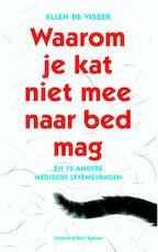 Waarom je kat niet mee naar bed mag - Ellen de Visser (ISBN 9789035139787)
