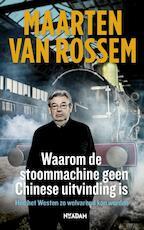 Waarom de stoommachine geen Chinese uitvinding is - Maarten van Rossem (ISBN 9789046816097)