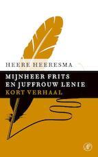Mijnheer Frits en juffrouw Lenie - Heere Heeresma (ISBN 9789029590846)