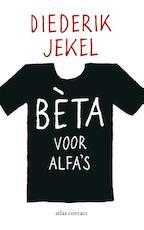Beta voor alfa's - Diederik Jekel (ISBN 9789045025155)