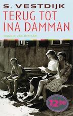 Terug tot Ina Damman - Simon Vestdijk (ISBN 9789038891897)