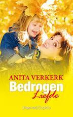 Bedrogen liefde - Anita Verkerk