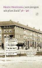 Een jongen uit plan Zuid '38-'46 - Heere Heeresma (ISBN 9789029568463)