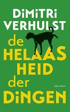 De helaasheid der dingen / Midprice - Dimitri Verhulst (ISBN 9789025433437)