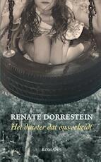 Het duister dat ons scheidt - Renate Dorrestein (ISBN 9789490647261)