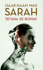 Haar naam was Sarah - Tatiana de Rosnay (ISBN 9789047201342)
