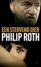 Een stervend dier - Philip Roth (ISBN 9789023436904)