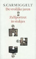 De vrolijke jaren & Zelfportret in stukjes - Simon Carmiggelt, S. Carmiggelt
