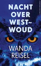 Nacht over westwoud - Wanda Reisel