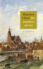 Het psalmenoproer - Maarten 't Hart (ISBN 9789029564083)