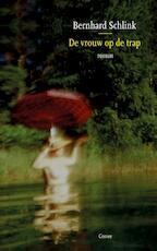 De vrouw op de trap - Bernhard Schlink (ISBN 9789059365261)