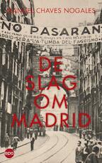 De slag om Madrid - Manuel Chaves Nogales (ISBN 9789462670303)