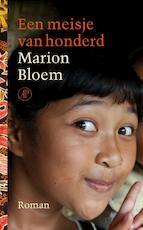 Een meisje van honderd - Marion Bloem (ISBN 9789029585163)