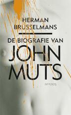 Biografie van John Muts - Herman Brusselmans