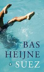 Suez - Bas Heijne (ISBN 9789023469933)