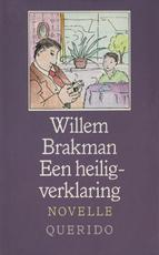 Heiligverklaring - Willem Brakman