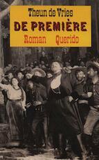 De première - Theun de Vries (ISBN 9789021445786)
