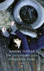 De avonturen van Hillebillie Veen - Nanne Tepper (ISBN 9789023486817)